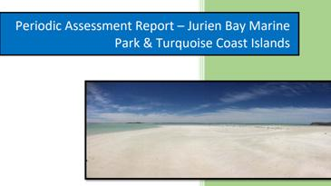 Periodic assessment report - Jurien bay marine park & turquoise coast islands
